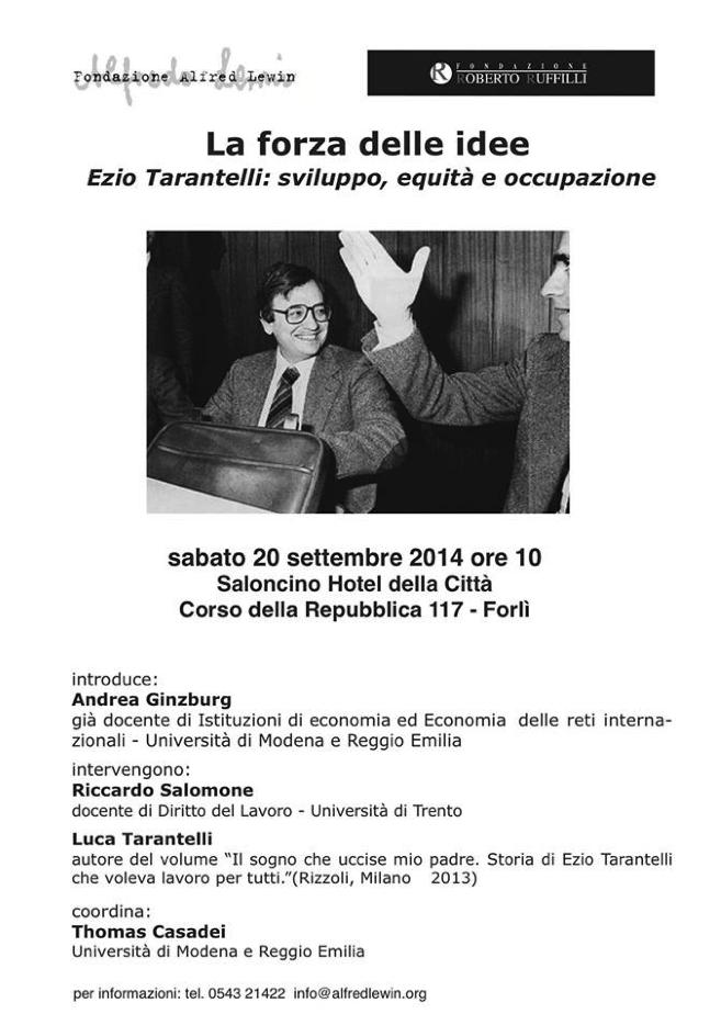 """""""Storia di Ezio Tarantelli, che voleva lavoro per tutti"""". Un incontro a Forlì per ricordarlo"""
